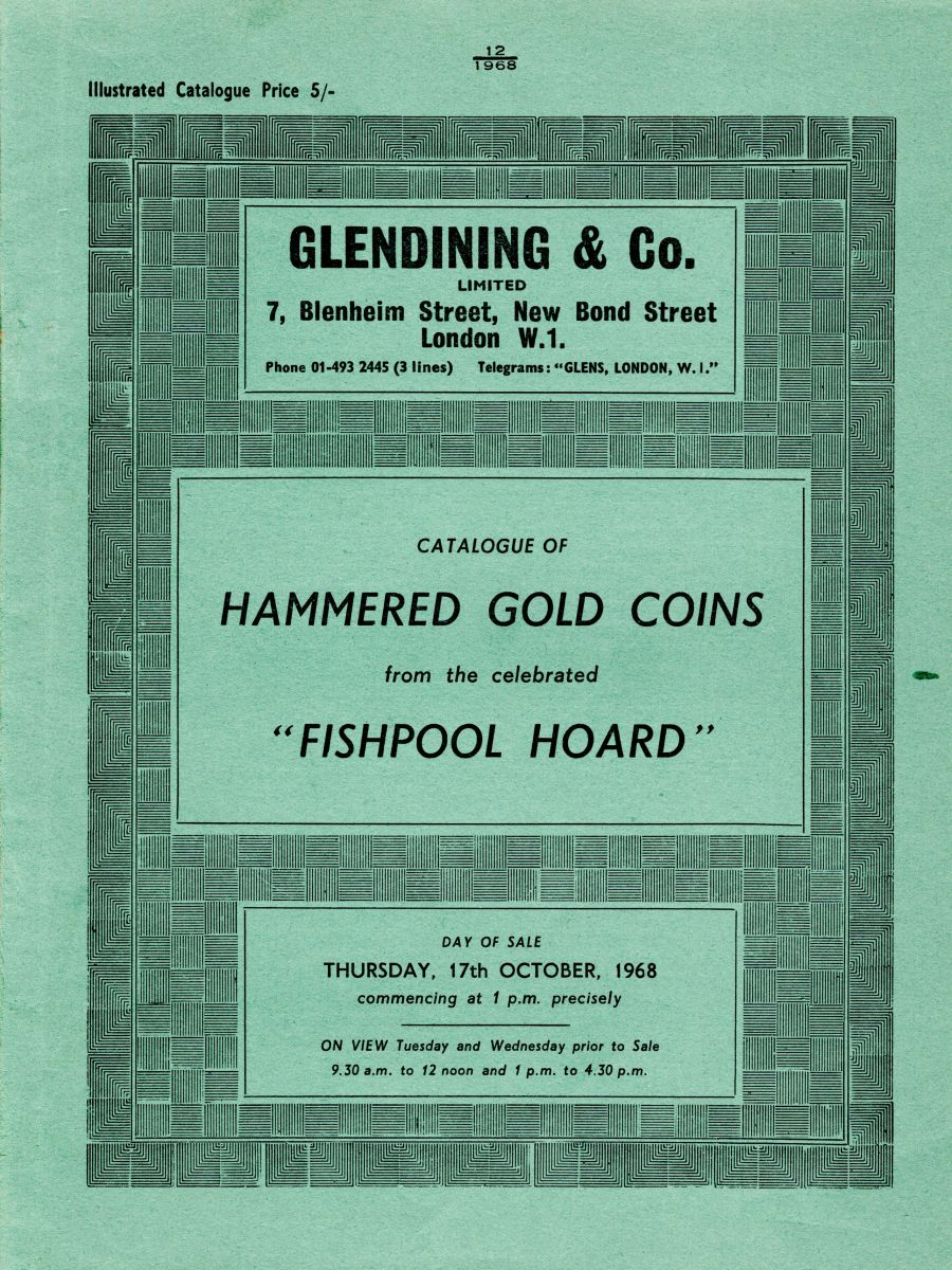 Catalogue of hammered gold coins form the celebrated 'Fishpool hoard', Gledining & co, 17th October 1968