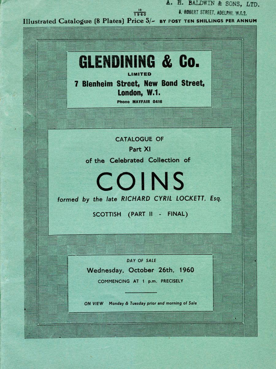 Lockett, Part XI - Part II of the Scottish coins, Glendining & Co, 26th October 1960.