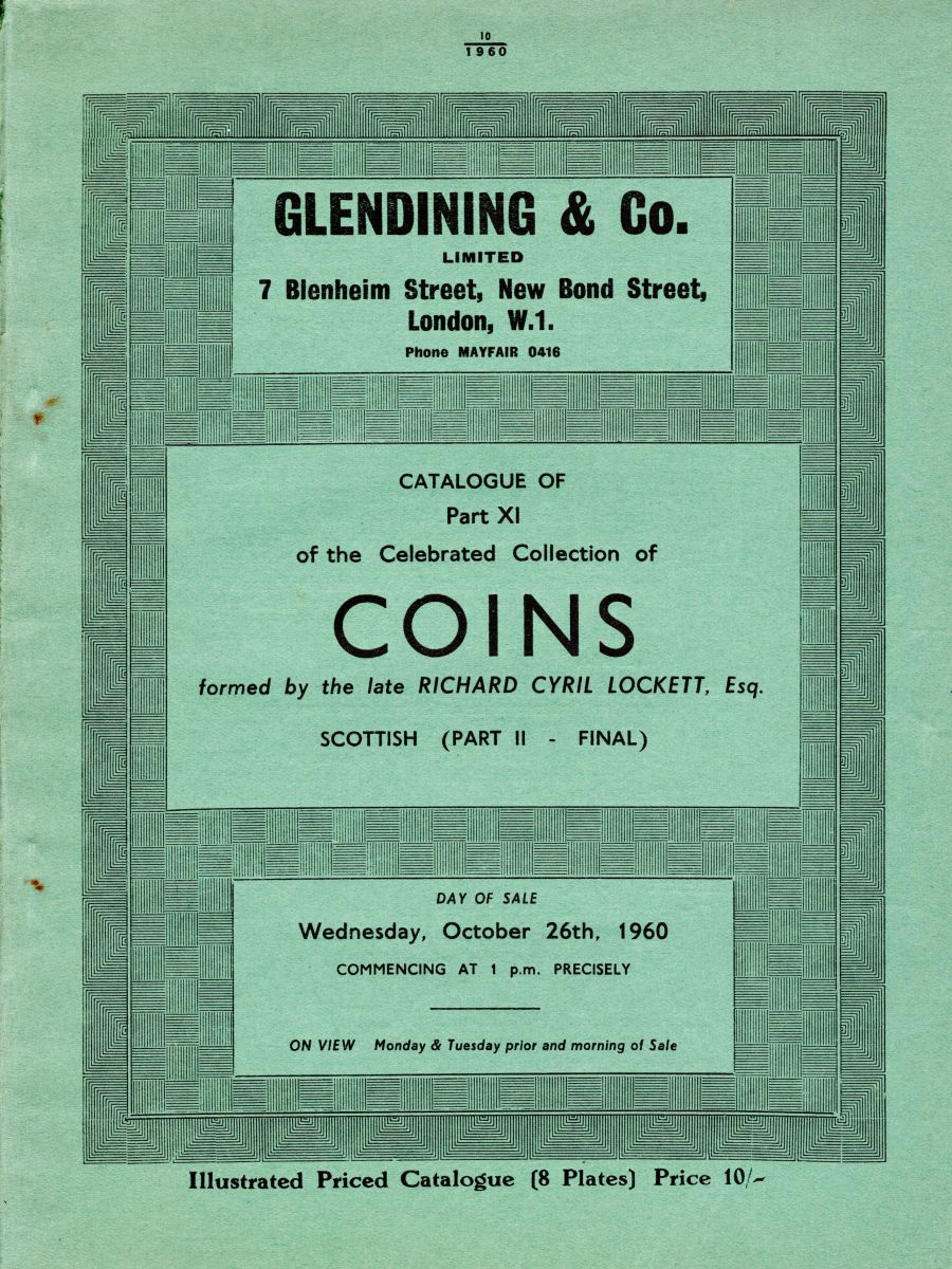 Lockett, Part XI - Part II of the Scottish coins, Glendining & Co, 26th October 1960, Priced