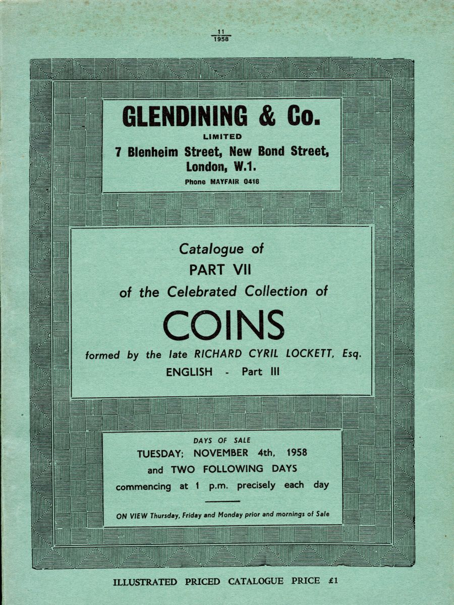 Lockett, Part VII - Part III of the English coins, Glendining & Co, 4th November 1958, Ex Robert Thompson (signed), Priced