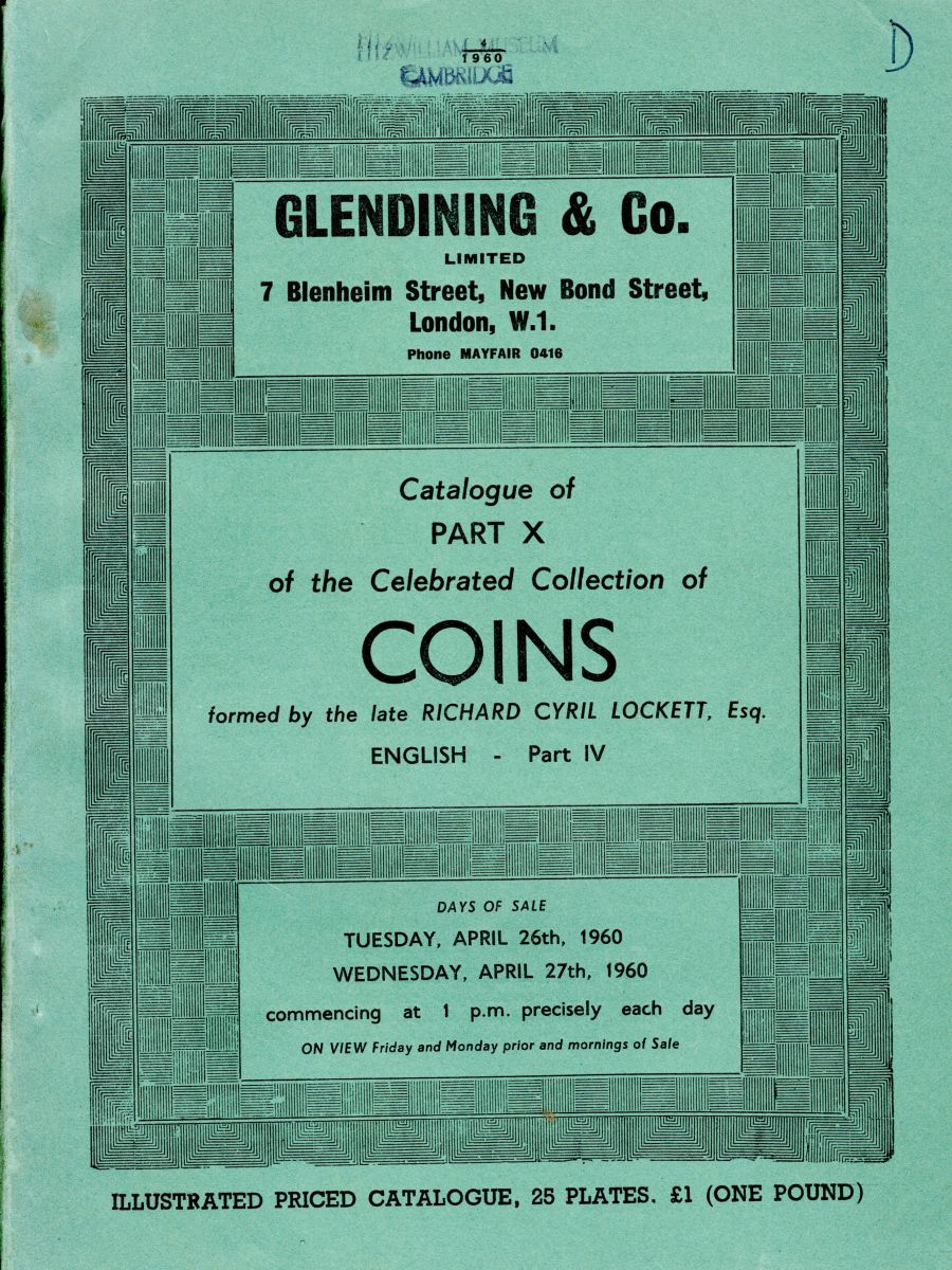 Lockett, Part X - Part IV of the English coins,Glendining & Co, 26th & 27th April 1960, Priced catalogue