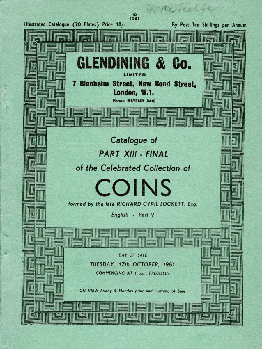 Lockett, Part XIII - Final sale and part V of the English coins, Ex Dr Michael Metcalf, Signed on the front cover