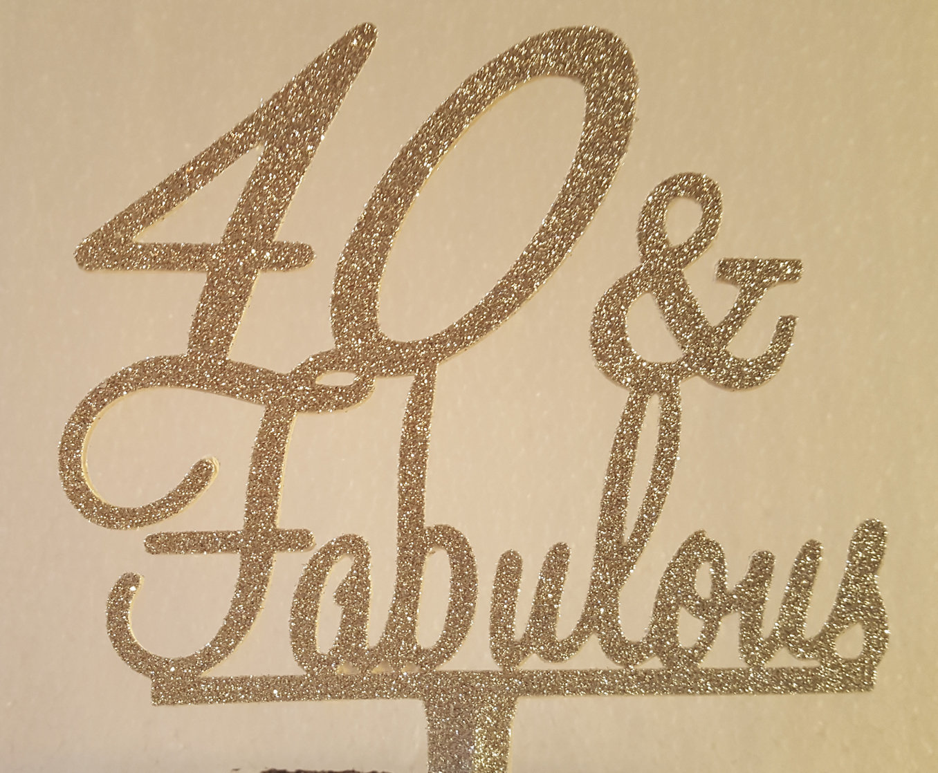 40 & Fabulous cake card topper
