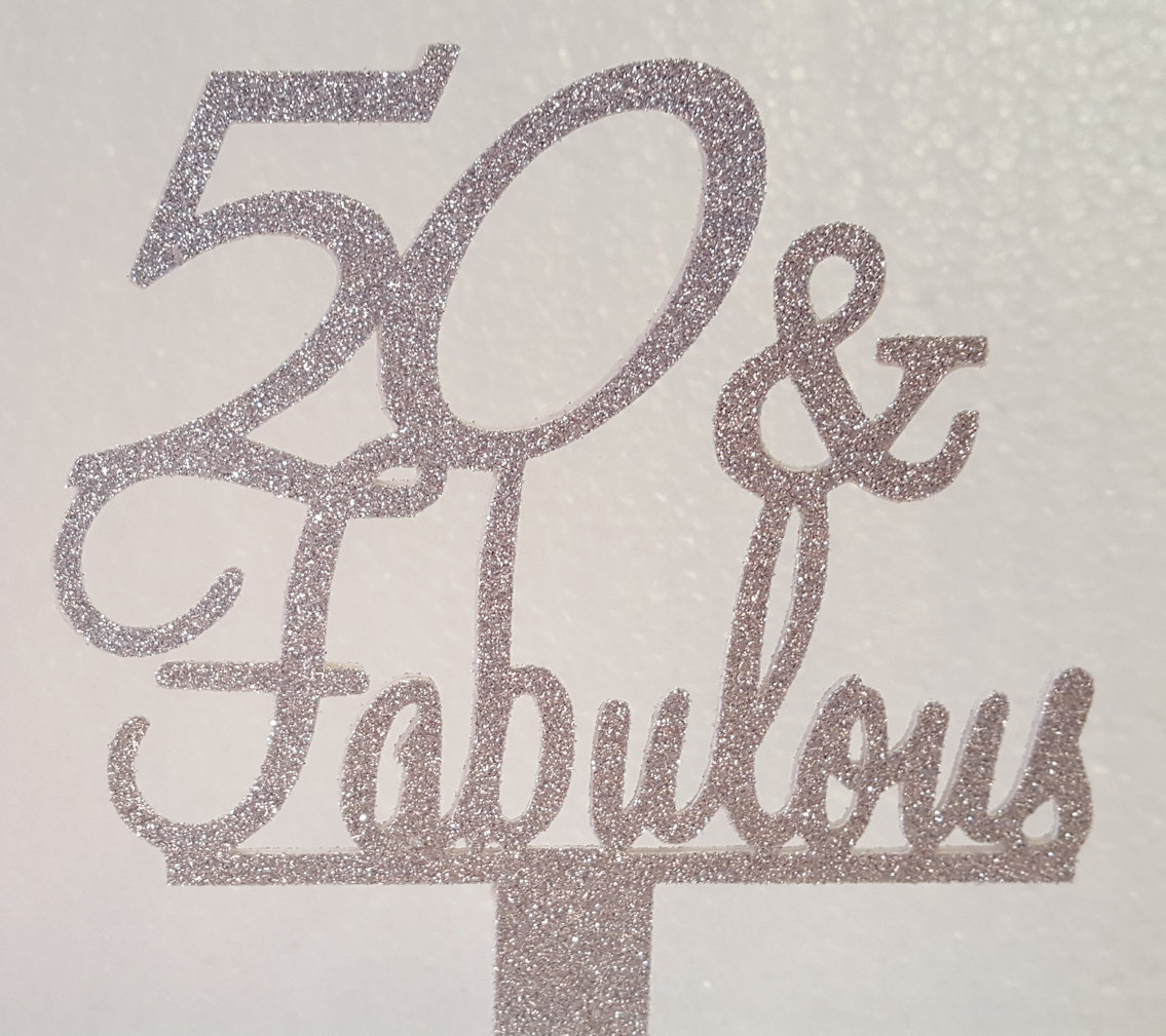 50 & Fabulous cake card topper