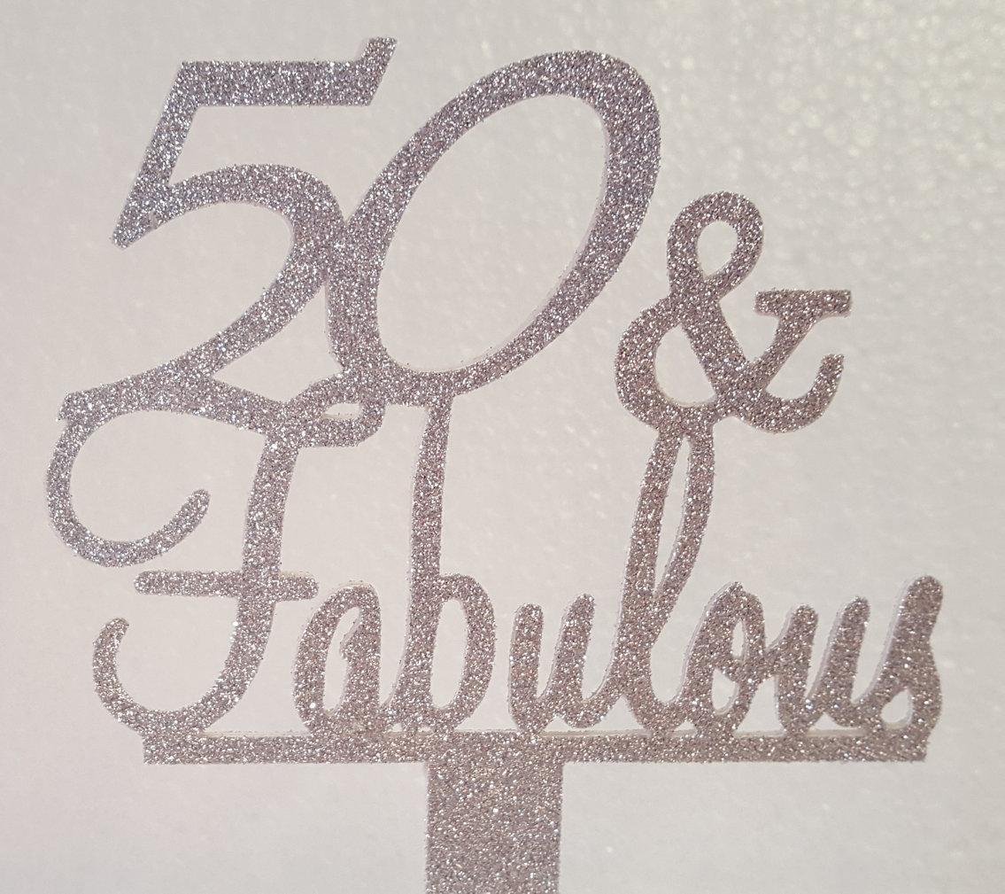 50 & Fabulous cake card topper