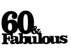 60 & Fabulous cake card topper