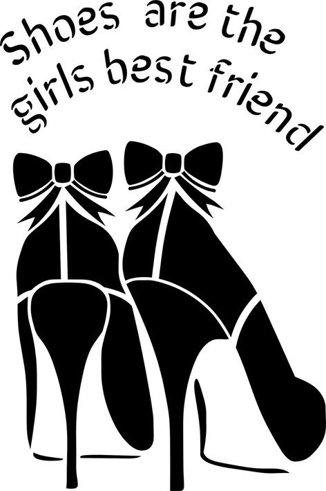 Shoes are a girls best friend stencil