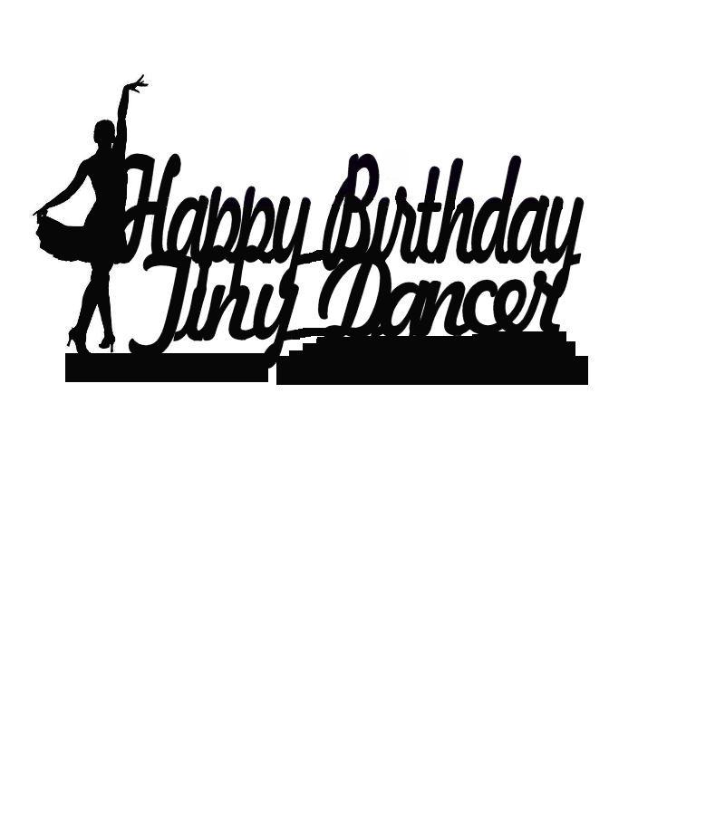 Happy birthday tiny dancer cake card topper