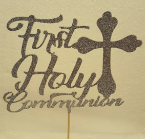 First and holy communion with cross cake card topper