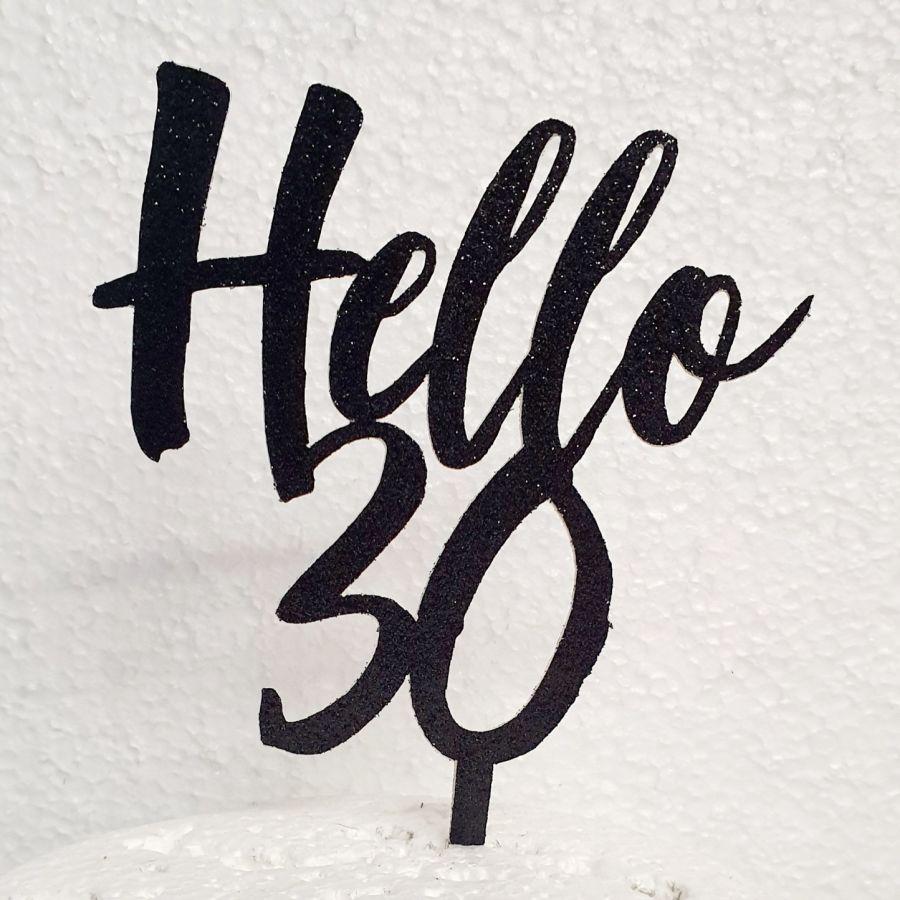Hello 30 cake card topper