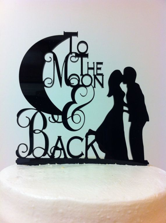 To the moon & back acrylic cake topper
