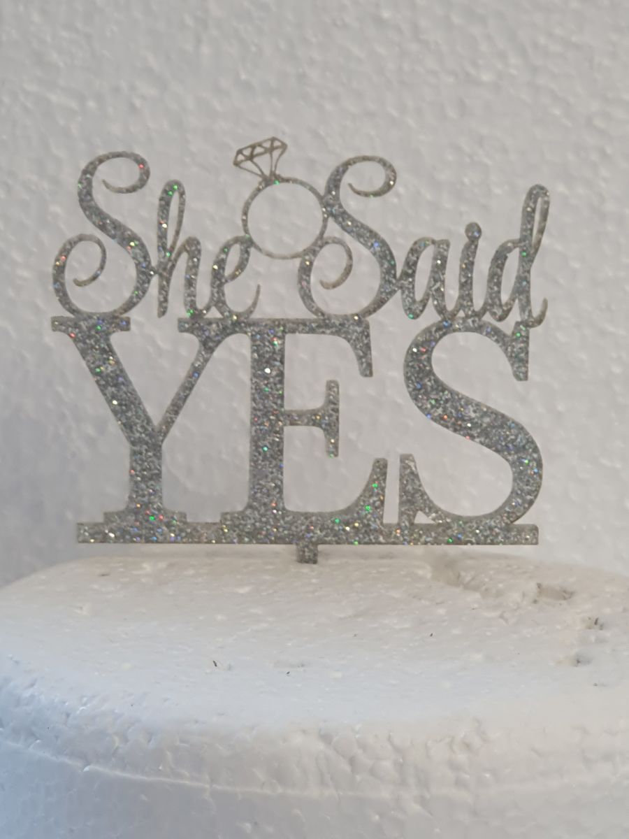 She said yes with ring acrylic cake topper