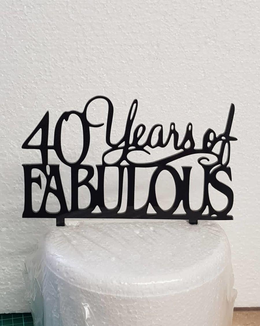 X Years of fabulous acrylic cake topper