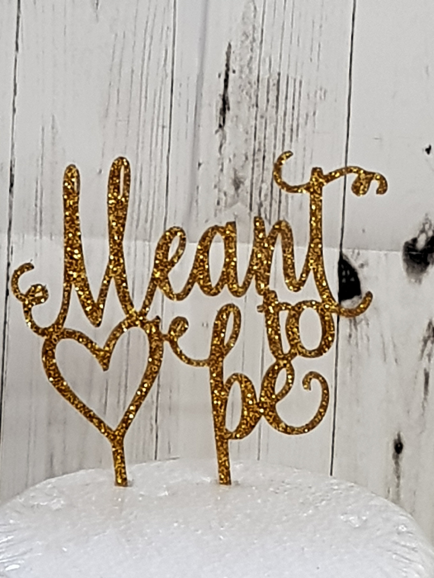Meant to be acrylic cake topper