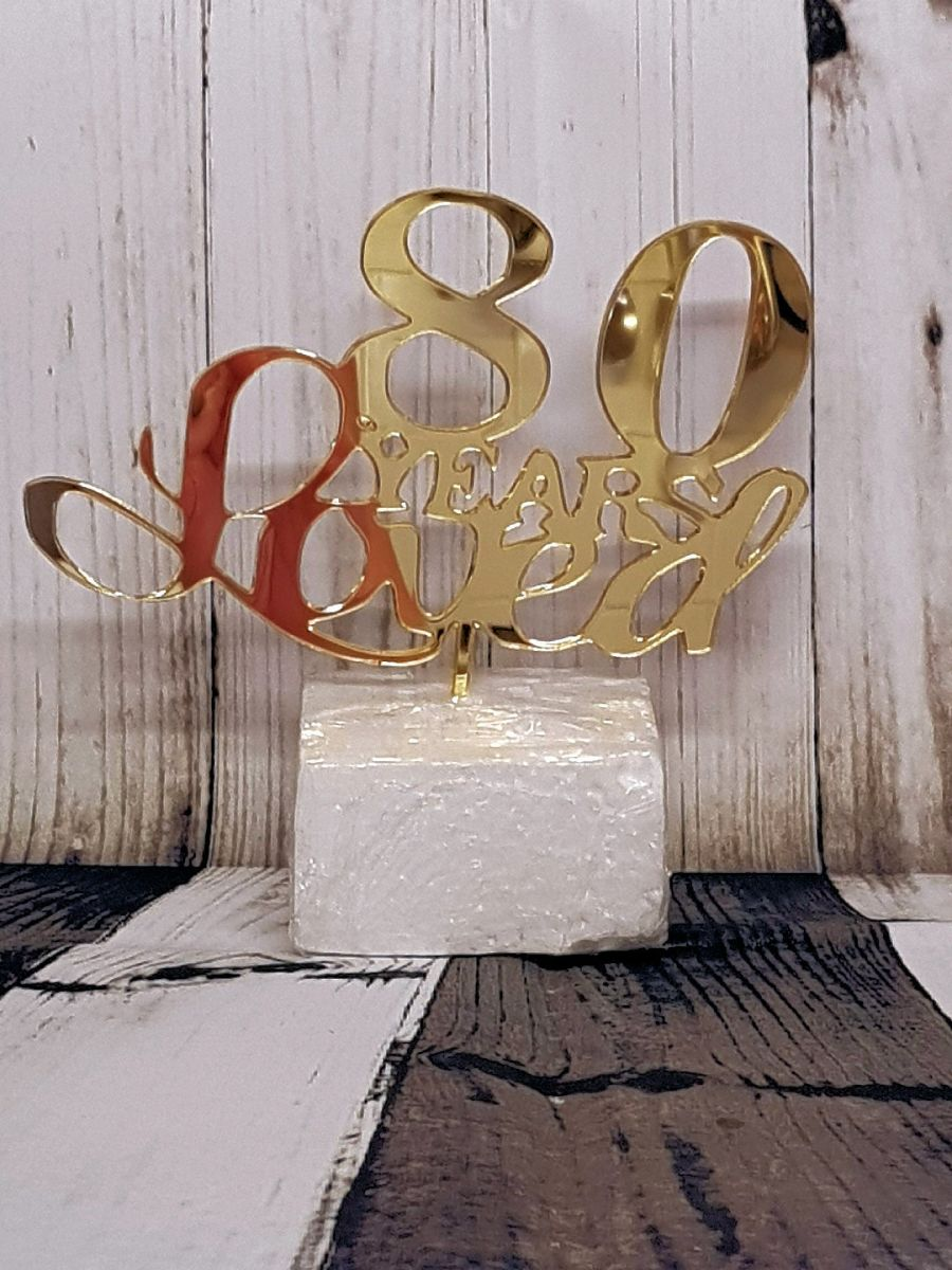 X Years loved acrylic cake topper