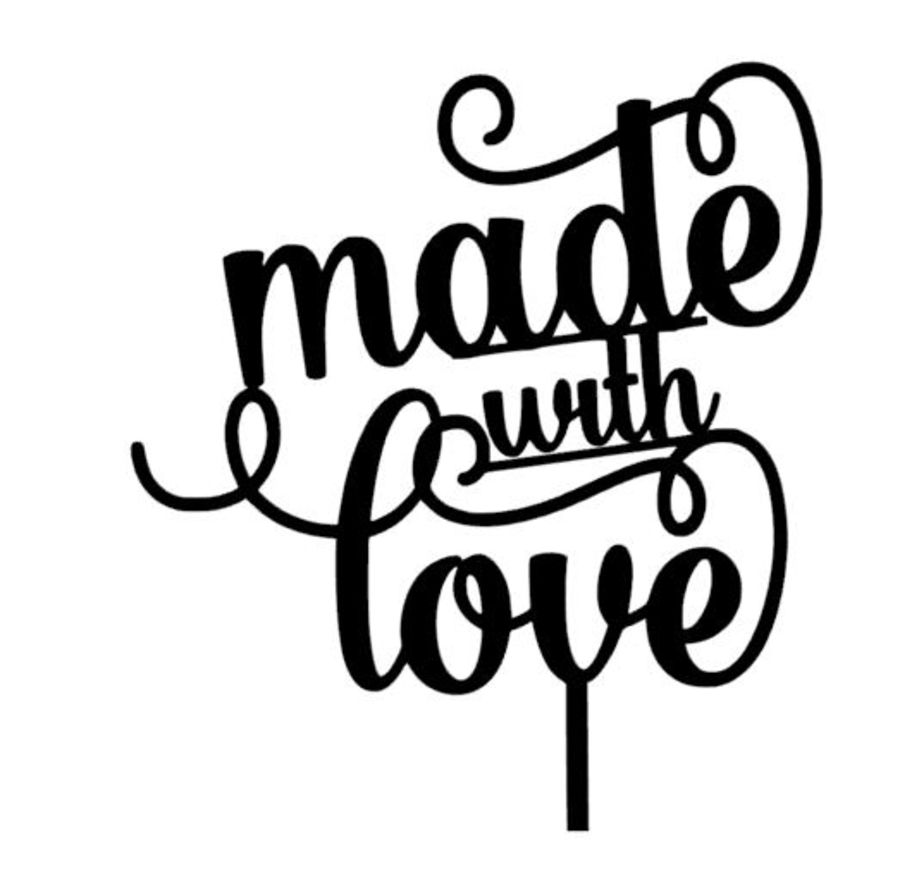 Made with love acrylic cake topper