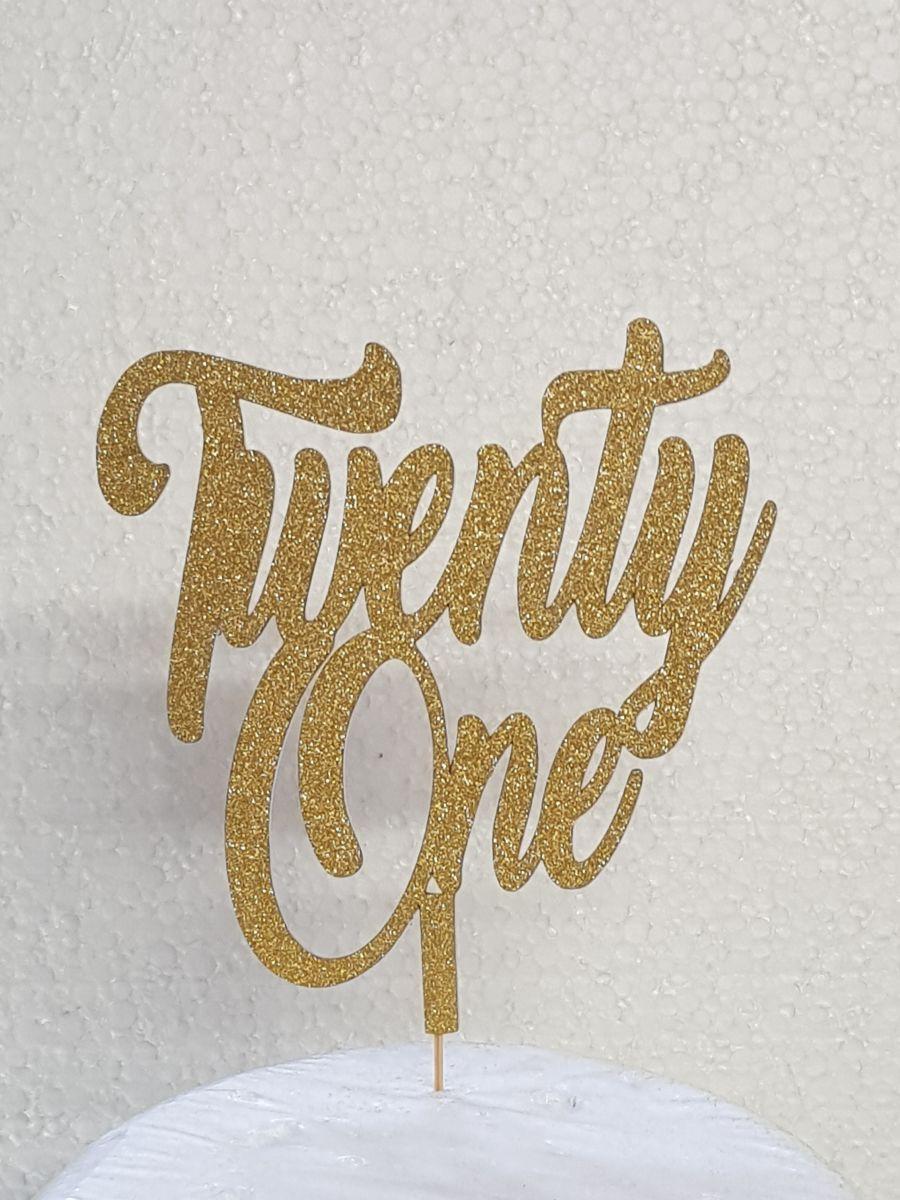 Flicked Twenty One cake card topper
