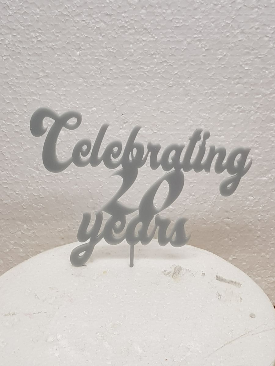 Celebrating x years acrylic cake topper