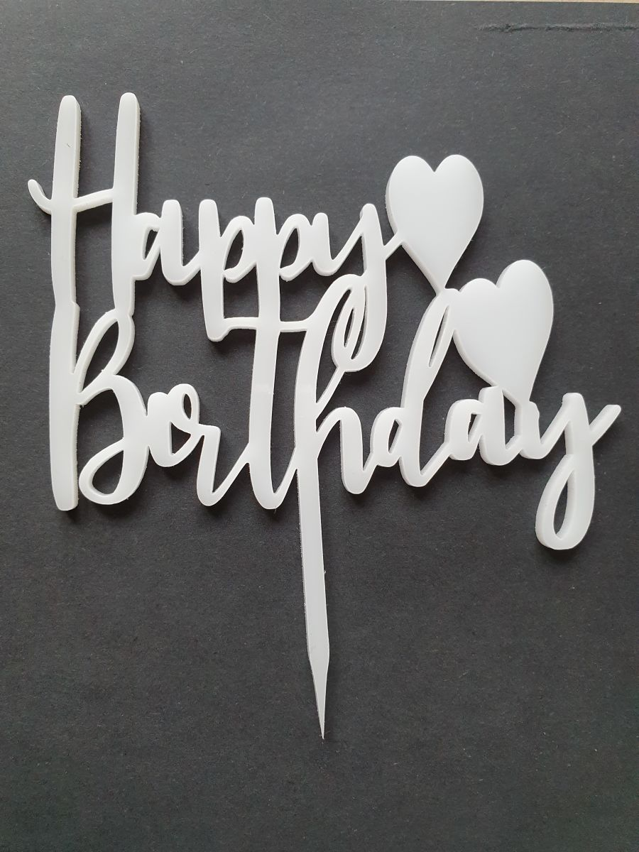 Happy Birthday with hearts Acrylic topper any color