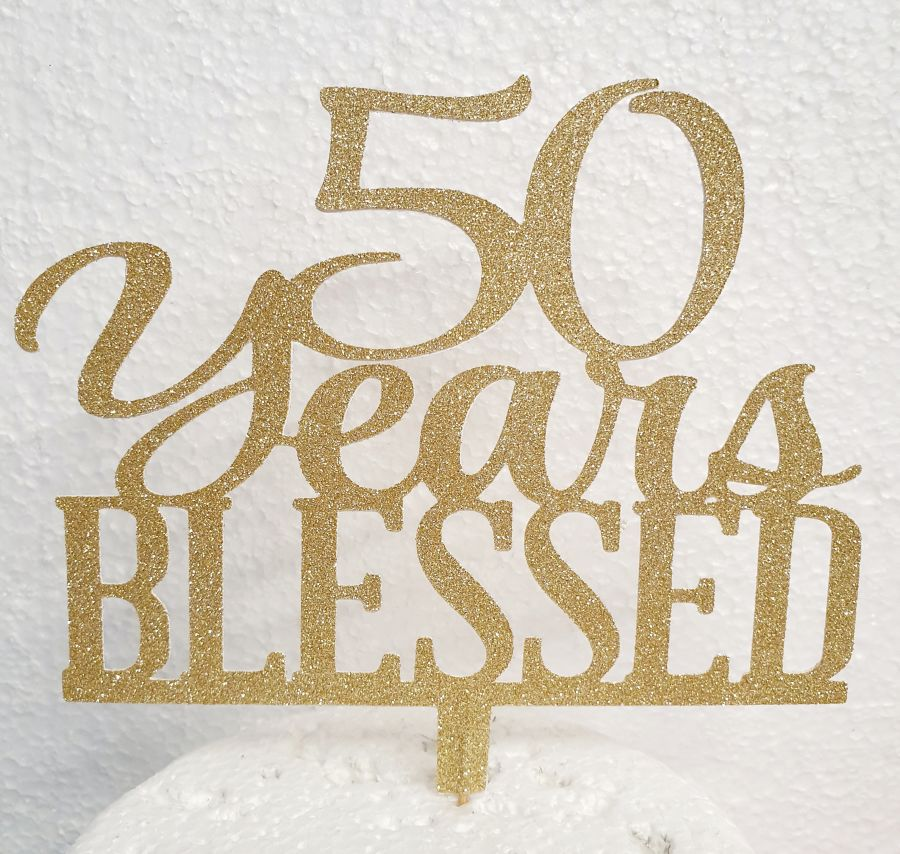 X Years blessed cake card topper