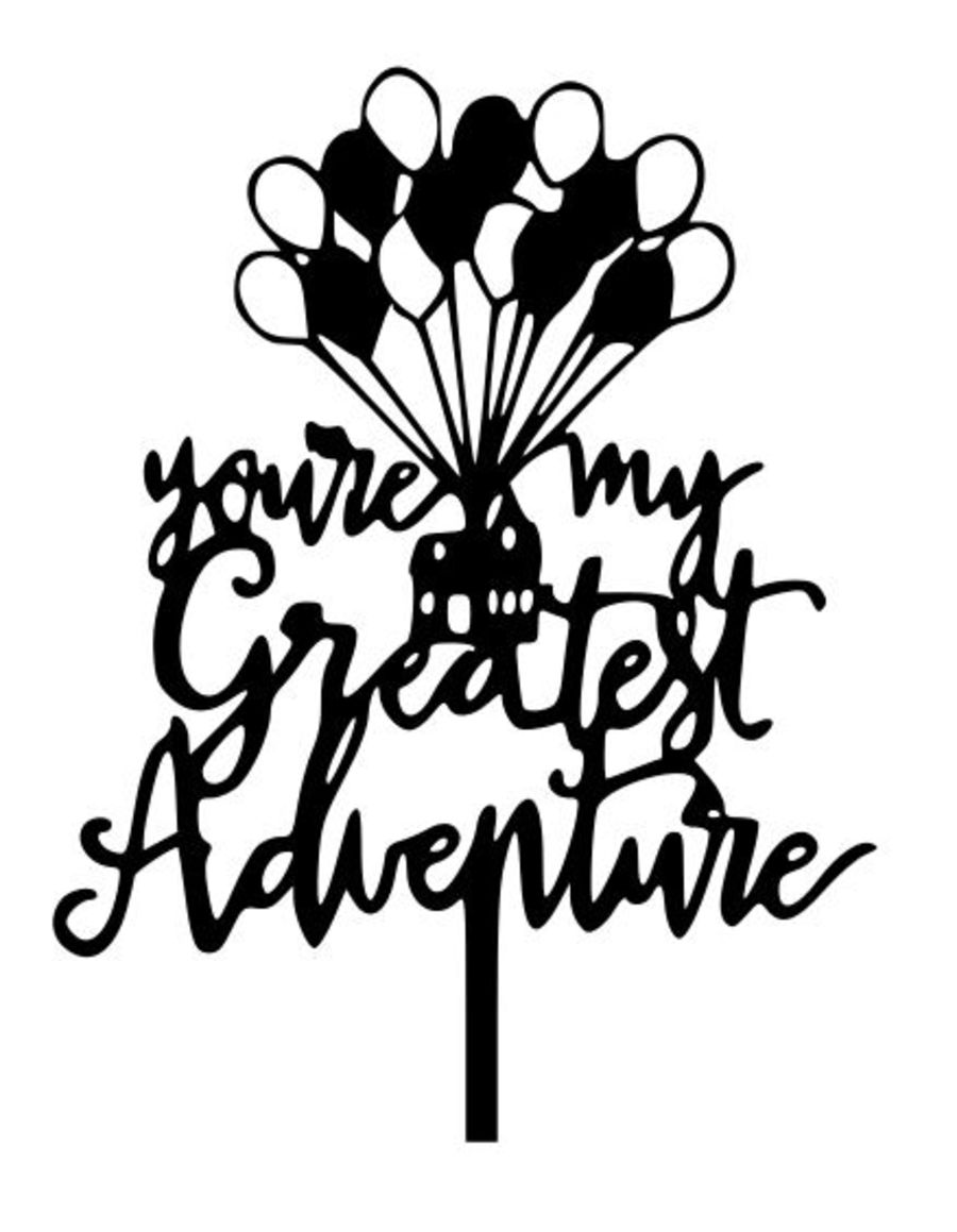 You're my greatest adventure acrylic cake topper