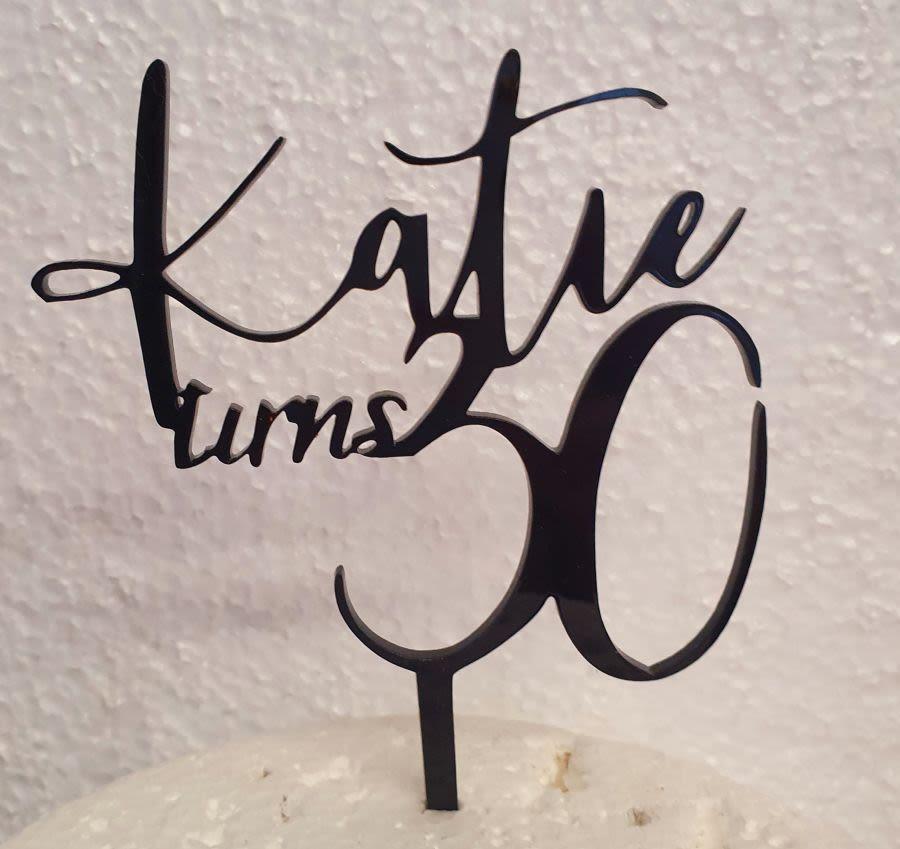 Katie turns 30 acrylic cake topper