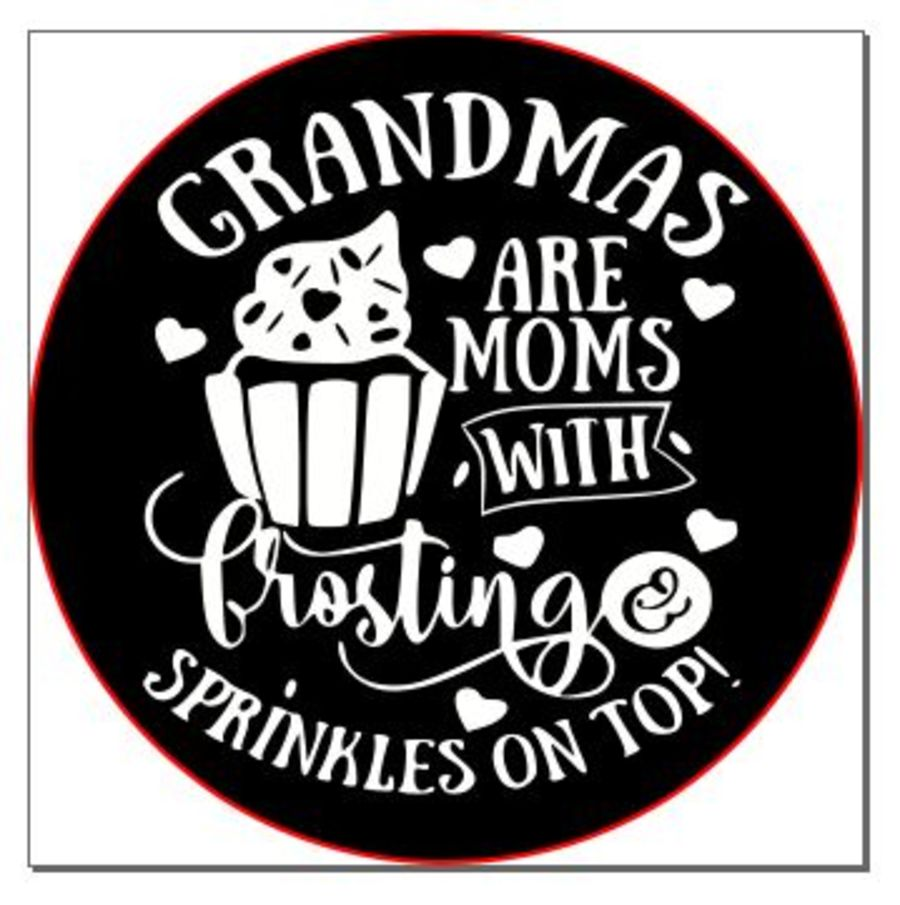 grandmas are mums with frosting acrylic stamp for fondant
