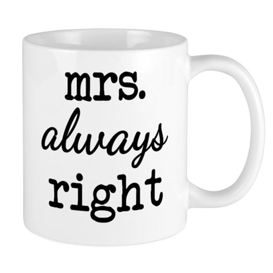 Bespoke Mrs is always right cup
