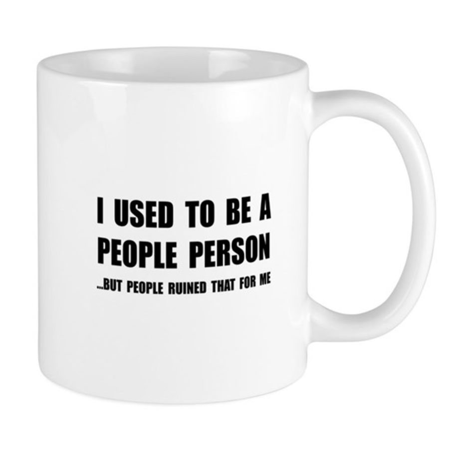 Bespoke I used to be a people person cup