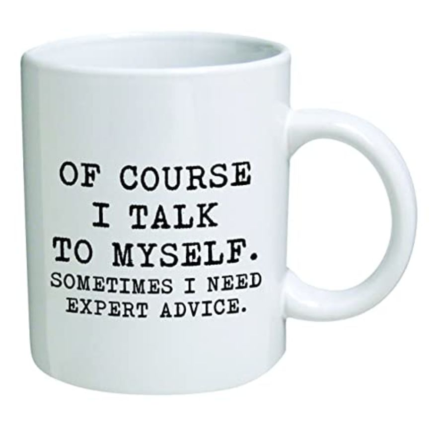 Bespoke of course i talk to myself, i need expert advice cup