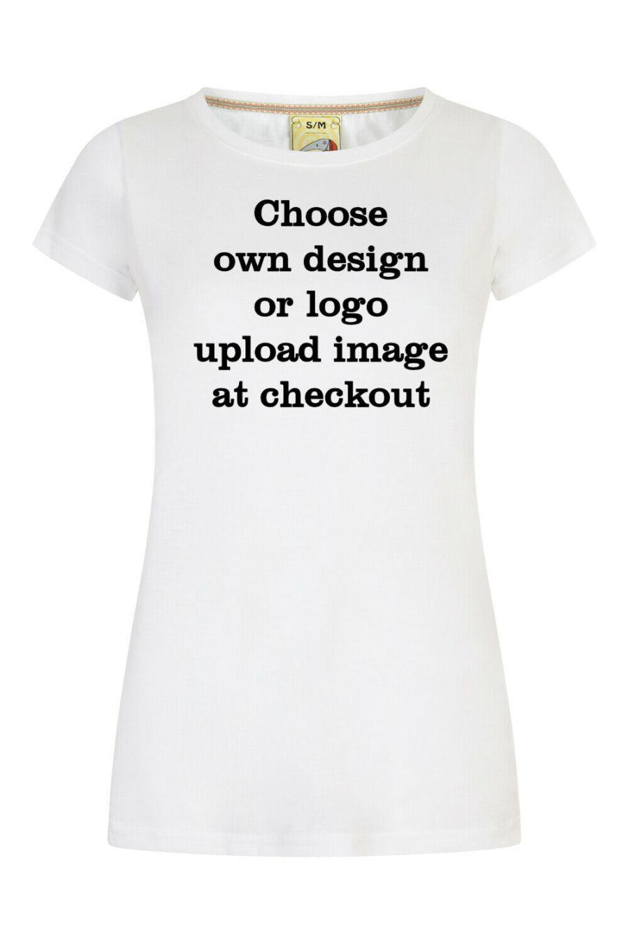 Ladies design your own t-shirt, logo or wording