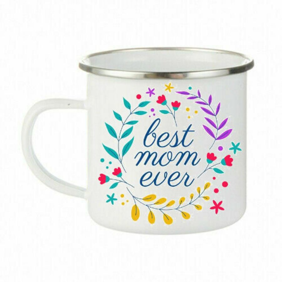 Best mom ever with flowers Enamel Mug Stainless Steel Cups