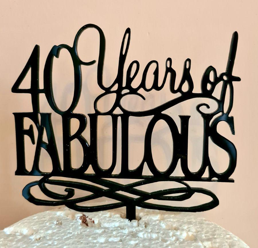 X Years of fabulous with swirl acrylic cake topper