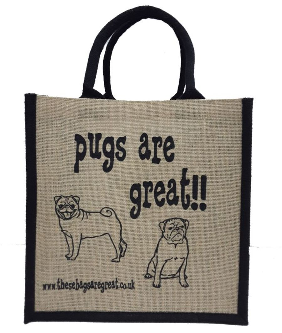Pugs are Great Bag