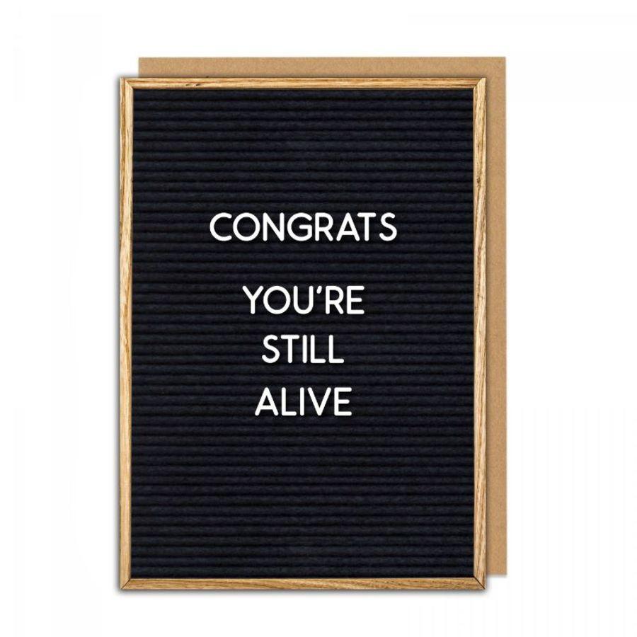 congrats still alive