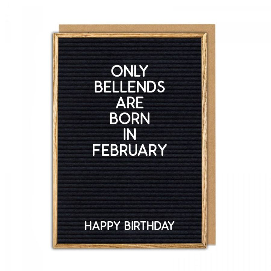 bellends february