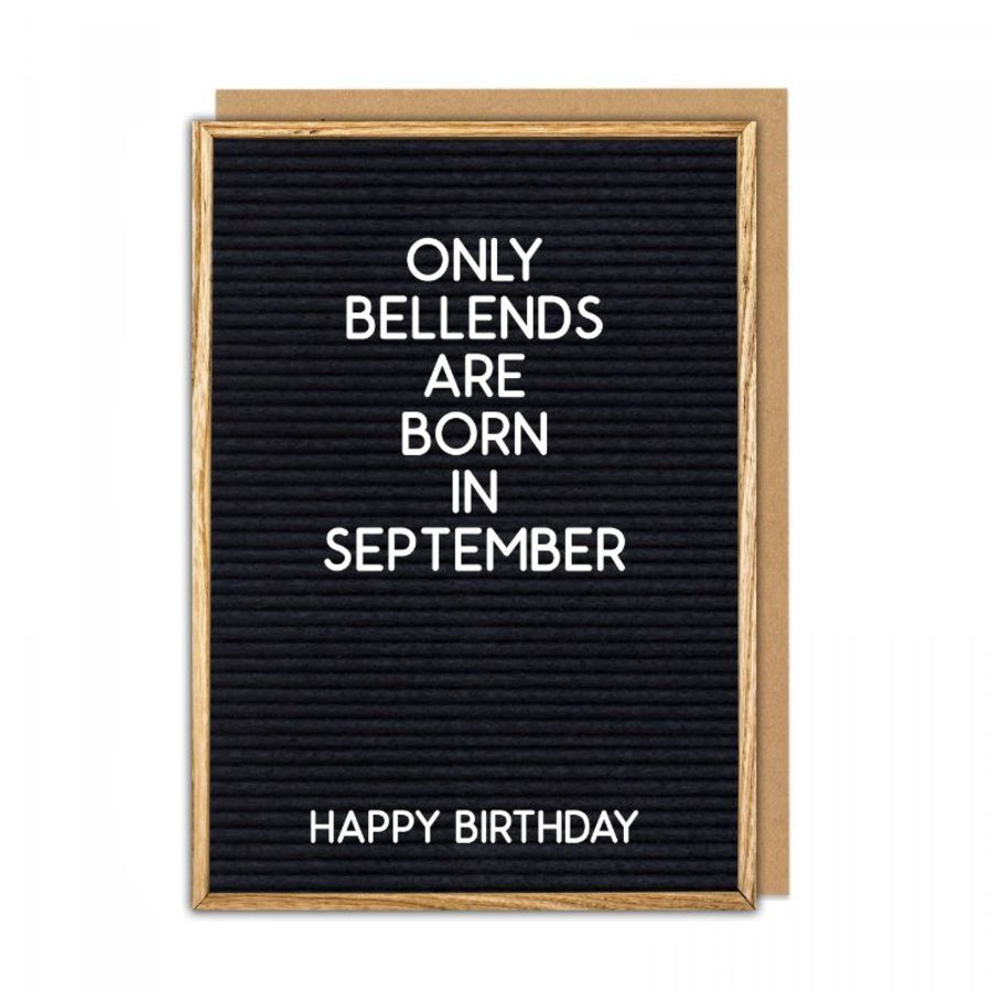 bellends september