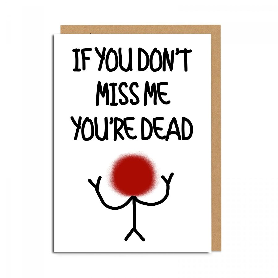 miss me dead