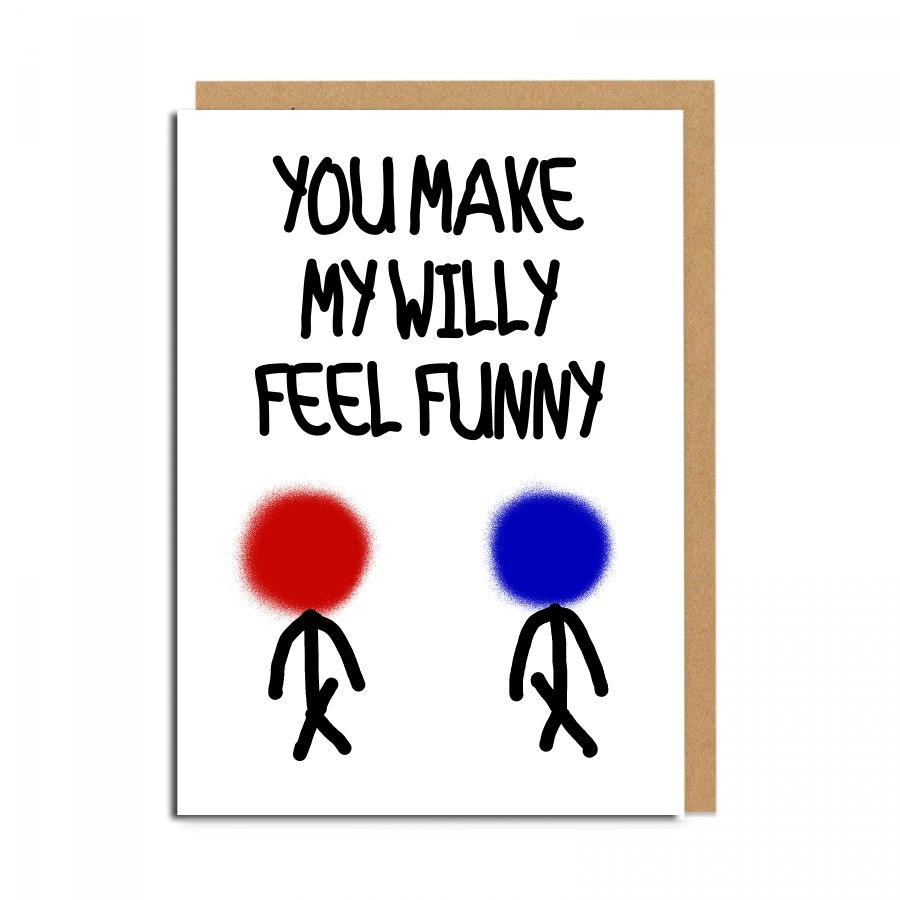 willy feel funny gay