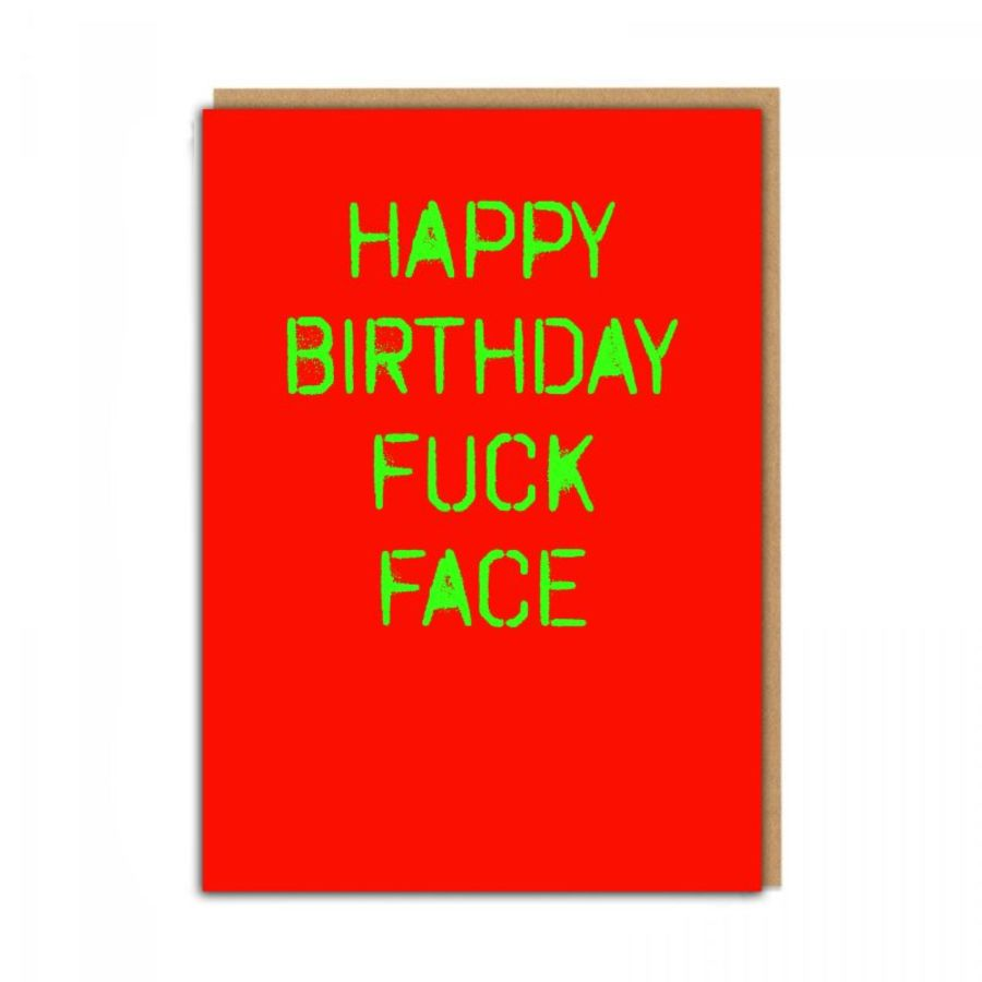 birthday f*ck face