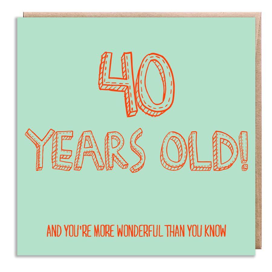 40 wonderful