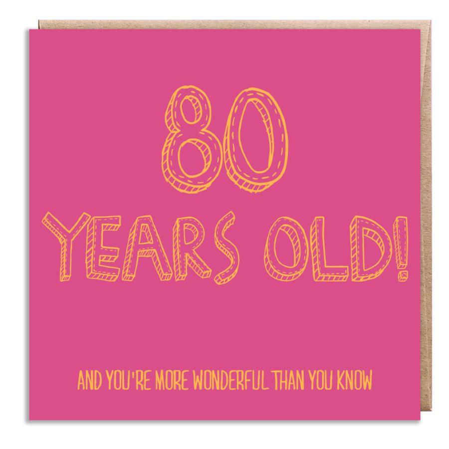 80 wonderful