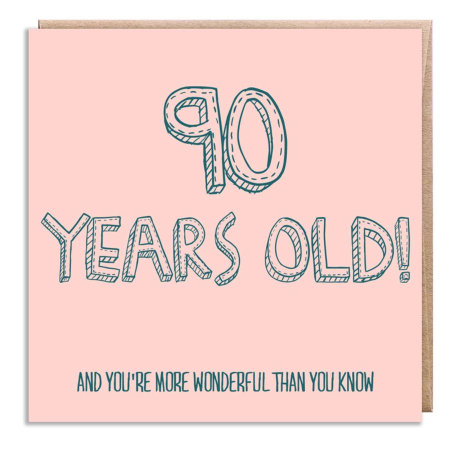 90 wonderful