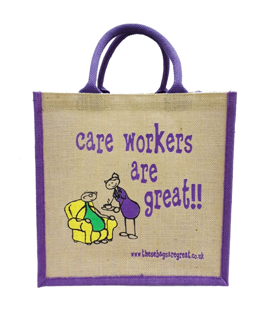 Care Workers are Great Bag