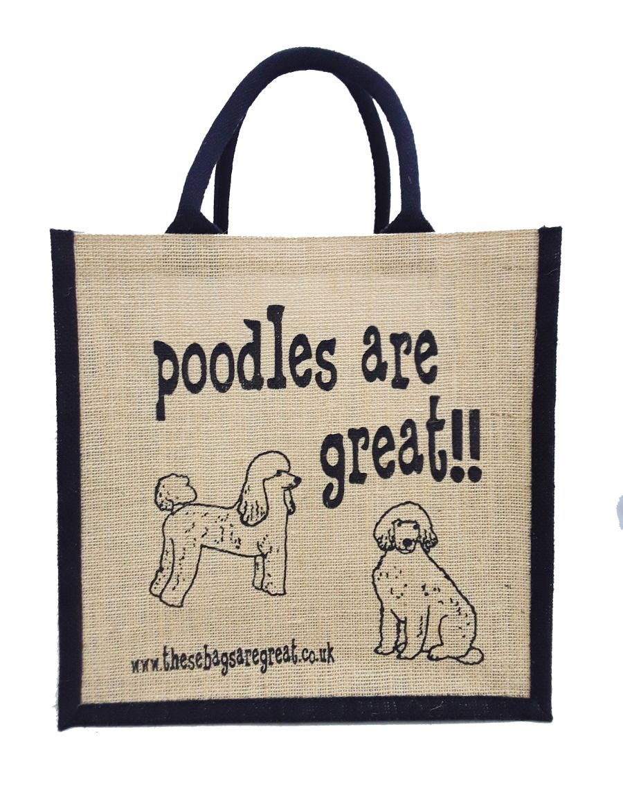 Poodles are Great Bag