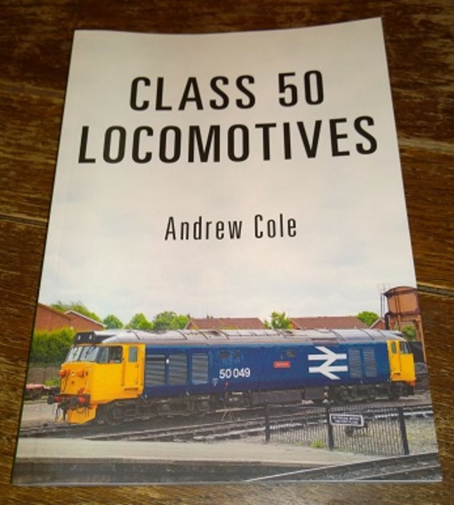 Class 50 Locomotives - Andrew Cole