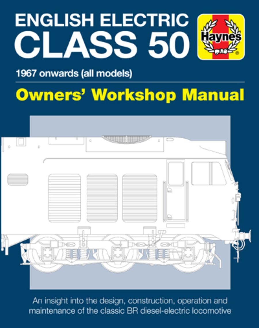 Haynes Manual - Class 50 Locomotives