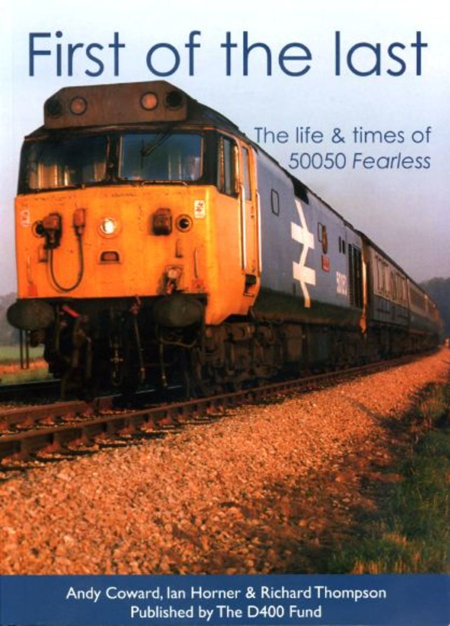 First of the Last - The life and times of 50050 Fearless