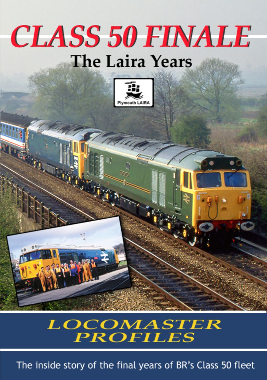 Class 50 Finale - The Laira Years