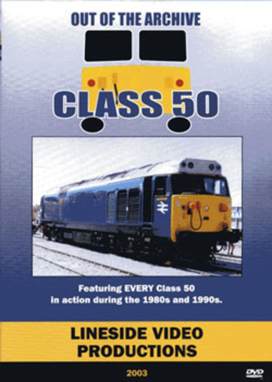 Out of the Archive - Class 50